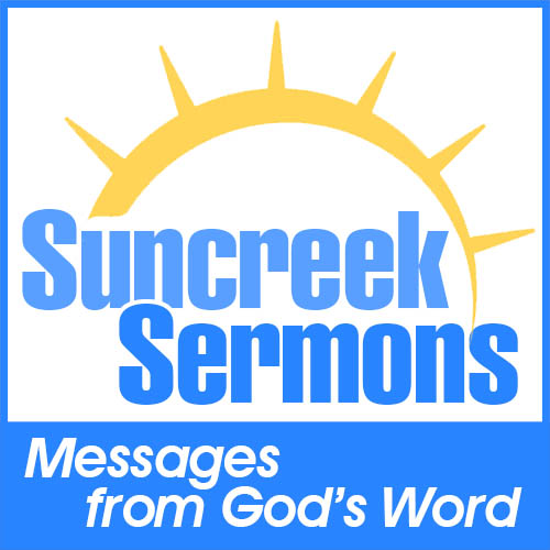 Suncreek Sermons Podcast